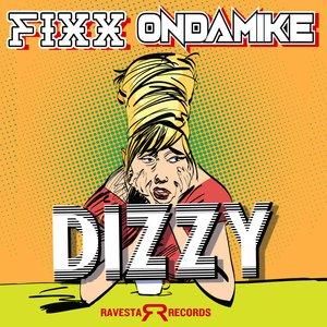 DJ FIXX/ONDAMIKE - DIZZY