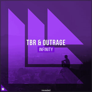 TBR/OUTRAGE/REVEALED RECORDINGS - Infinity