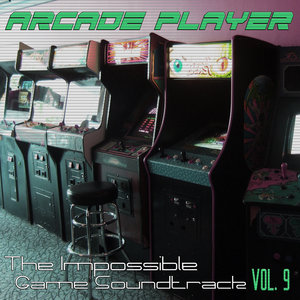 ARCADE PLAYER - The Impossible Game Soundtrack Vol 9