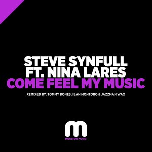 STEVE SYNFULL feat NINA LARES - Come Feel My Music