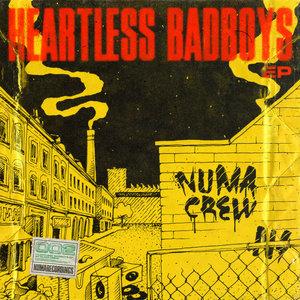 NUMA CREW/HYPEGRADE/AGO/TKAY/LAPO - Heartless Badboys EP