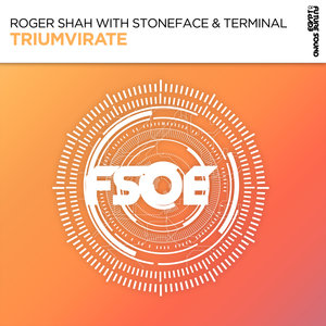 ROGER SHAH with STONEFACE & TERMINAL - Triumvirate