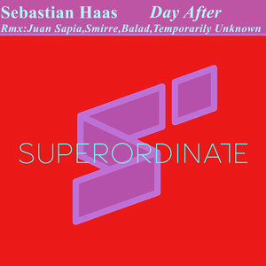 SEBASTIAN HAAS - Day After (Remix Edition)