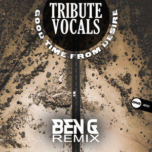 TRIBUTE VOCALS - Good Time From Desire