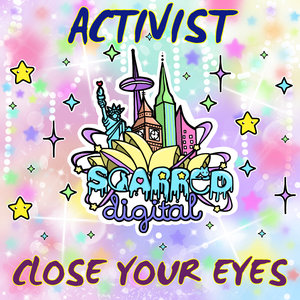 ACTIVIST - Close Your Eyes
