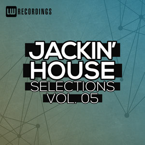 VARIOUS - Jackin' House Selections Vol 05