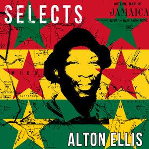 ALTON ELLIS - Alton Ellis Selects Reggae