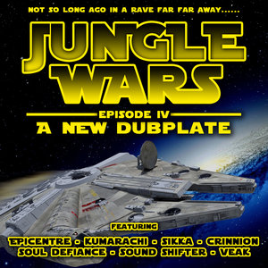 CRINNION/SOUND SHIFTER/SOUL DEFIANCE/VEAK/EPICENTRE/KUMARACHI - Jungle Wars/Episode IV - A New Dubplate