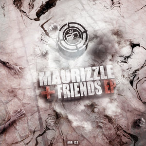 MAURIZZLE - Maurizzle & Friends