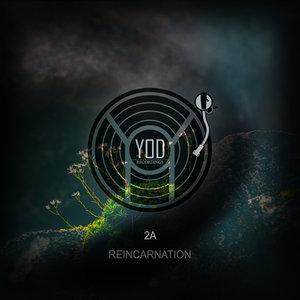 2A - Reincarnation
