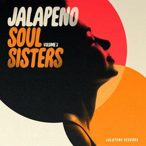 VARIOUS - Jalapeno Soul Sisters Vol 3