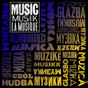 VARIOUS - Music! Musik! Musique!