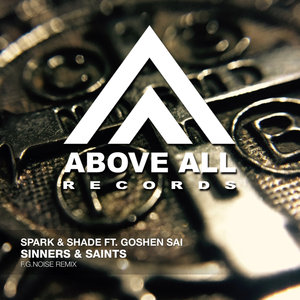 SPARK & SHADE feat GOSHEN SAI - Sinners & Saints