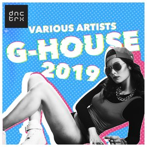 VARIOUS - G-House 2019