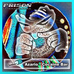 AZARIO - Cocaine Bar