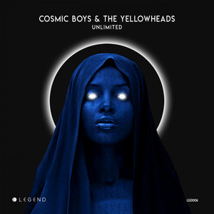 COSMIC BOYS/THE YELLOWHEADS - Unlimited