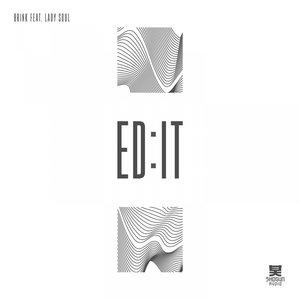 ED:IT feat LADY SOUL - Brink