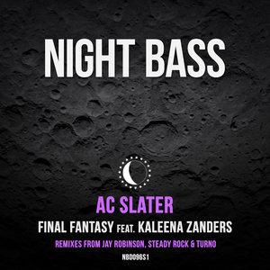 AC SLATER feat KALEENA ZANDERS - Final Fantasy