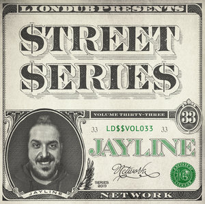 JAYLINE - Liondub Street Series Vol 33 - Network