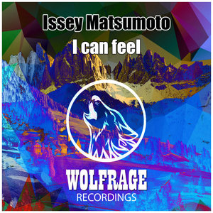ISSEY MATSUMOTO - I Can Feel
