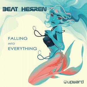 BEAT HERREN - Falling Into Everything