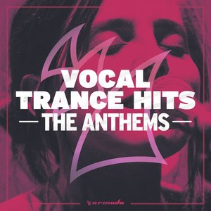VARIOUS - Vocal Trance Hits - The Anthems