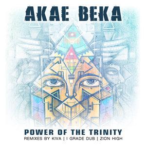 AKAE BEKA - Power Of The Trinity (Remixes)