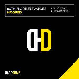 99TH FLOOR ELEVATORS - Hooked (Remixes)