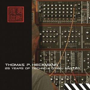VARIOUS - Thomas P Heckmann: 25 Years Of Techno & Otaku Master