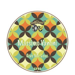MASSIMO VANONI - Give Me Love