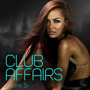 VARIOUS - Club Affairs Vol 5