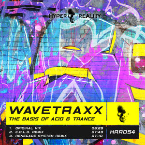 WAVETRAXX - The Basis Of Acid & Trance