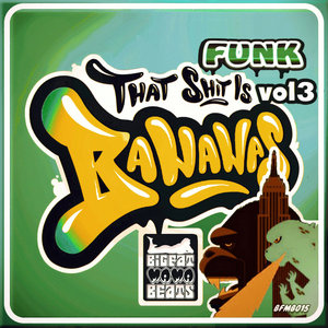 VARIOUS - Funk Bananas Vol 3 (Explicit)