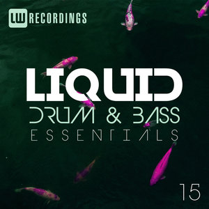 VARIOUS - Liquid Drum & Bass Essentials Vol 15