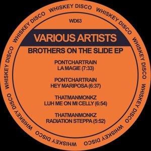 PONTCHARTRAIN/THATMANMONKZ - Brothers On The Slide EP