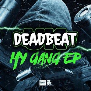 DEADBEAT UK - My Gang EP