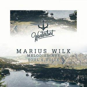 MARIUS WILK - Melodies Are Soul's Voice