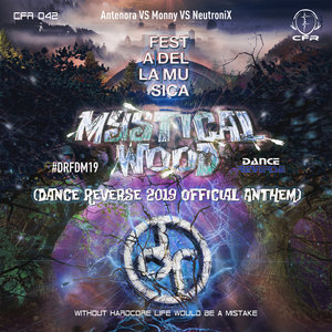 ANTENORA/MONNY/NEUTRONIX - Mystical Wood