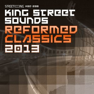 VARIOUS - King Street Sounds Reformed Classics 2013