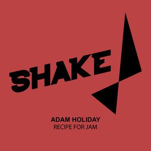 ADAM HOLIDAY - Recipe For Jam