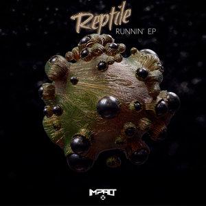 REPTILE - Runnin'
