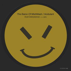 ACIDULANT/THE BARON OF MISHMASH - Acid Deliverance