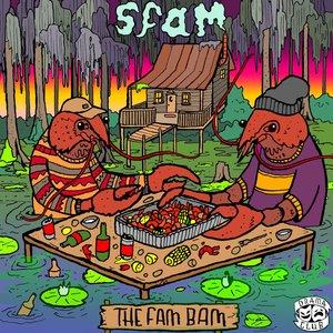 SFAM - The Fam Bam