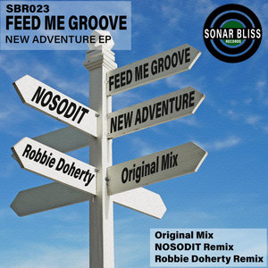 FEED ME GROOVE - New Adventure