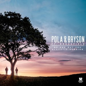 POLA & BRYSON - No One But You