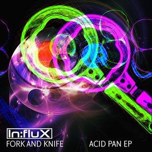 FORK AND KNIFE - Acid Pan EP