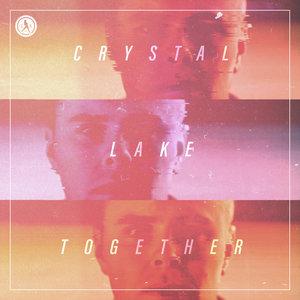CRYSTAL LAKE - Together