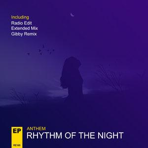 ANTHEM - Rhythm Of The Night