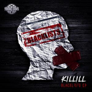 KILLILL - Blacklist