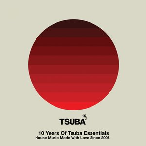 VARIOUS - 10 Years Of Tsuba Essentials
